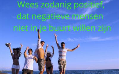 Schaar jij jezelf bij de positieve mensen?